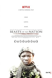 Beasts of No Nation Indie Film Review