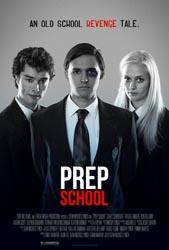 Prep School Indie Film Review